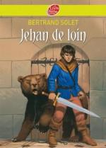 Jehan de Loin (Historique) (French Edition) - Bertrand Solet, Florence Magnin