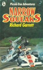 Narrow Squeaks - Richard Garrett