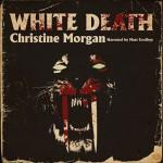 White Death - Christine Morgan, Matt Godfrey
