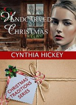 Handcarved Christmas - Cynthia Hickey