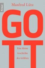 Gott (German Edition) - Manfred Lütz