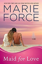 Maid for Love - Marie Force