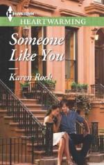 Someone Like You - Karen Rock