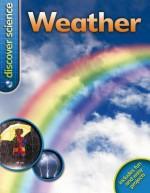 Discover Science: Weather - Caroline Harris