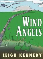 Wind Angels - Leigh Kennedy