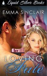 Loving Fate - Emma Sinclair