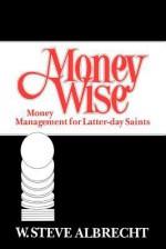 Money Wise - W. Steve Albrecht
