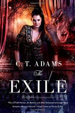 The Exile: Book One of the Fae (Book of the Fae) - C. T. Adams