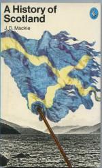 History of Scotland, The Penguin - John Duncan Mackie, Bruce Lenman, Geoffrey Parker