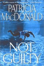 Not Guilty - Patricia MacDonald
