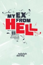 My Ex From Hell - Tellulah Darling