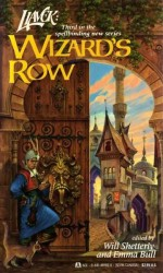 Wizard's Row - Will Shetterly, Emma Bull