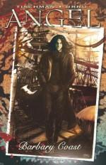 Angel: Barbary Coast - Franco Urru, David Tischman