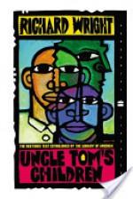 Uncle Tom's Children (Perennial Classics) - Richard Wright, Richard Yarborough