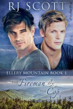 The Fireman and the Cop - R.J. Scott