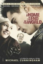 A Home At the End of the World (Masterfully Depicts the Charged, Fragile Relationships of Urban Life) COMPLETE AND UNABRIDGED [9 Audio Cassettes/12 Hrs.] - Michael Cunningham, Colin Farrell, Dallas Roberts, Blair Brown, Jennifer Van Dyck