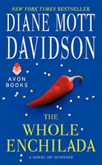 The Whole Enchilada: A Novel of Suspense - Diane Mott Davidson