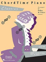 ChordTime Piano, Level 2B: Classics - Nancy Faber, Randall Faber