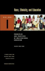Race, Ethnicity, and Education - E. Wayne Ross, Valerie Ooka Pang