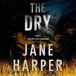 The Dry (Aaron Falk #1) - Jane Harper, Stephen Shanahan