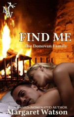 Find Me (The Donovan Family) - Margaret Watson
