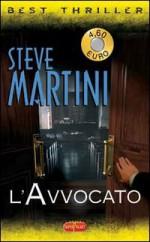 L' avvocato - Steve Martini, A. Raffo