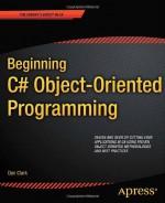 Beginning C# Object-Oriented Programming - Dan Clark