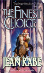 The Finest Choice - Jean Rabe