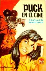 Puck en el cine - Lisbeth Werner, R. Cortiella, Josefina Dalmau