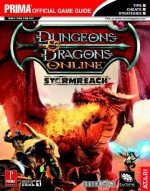Dungeons & Dragons Online: Stormreach - Quest and Class Handbook (Prima Official Game Guide) - Bryan Stratton, Stephen Stratton