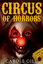 Circus of Horrors - Carole Gill