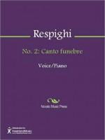 No. 2: Canto funebre - Ottorino Respighi