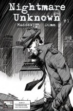 Nightmare Unknown #1 - James Maddox, Rob Dumo