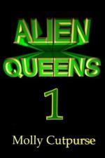 Alien Queens 1 - Molly Cutpurse