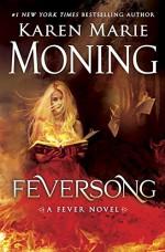 Feversong (Fever Series) - Karen Marie Moning, Jim Frangione, Amanda Leigh Cobb