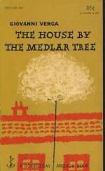 The House By the Medlar Tree - Giovanni. Verga