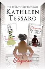 Elegance and Innocence: 2-Book Collection - Kathleen Tessaro