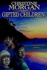 Gifted Children - Christine M. Morgan