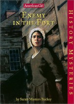 Enemy in the Fort - Sarah Masters Buckey