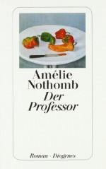 Der Professor - Amélie Nothomb, Wolfgang Krege