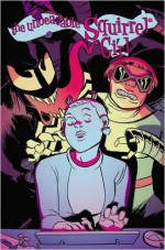 The Unbeatable Squirrel Girl Vol. 4: I Kissed a Squirrel and I Liked It - Erica Henderson, Ryan North