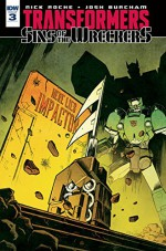 Transformers: Sins of the Wreckers #3 (of 5) - Nick Roche, Nick Roche