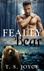 Fealty of the Bear (Hells Canyon Shifters Book 2) - T.S. Joyce