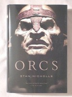 Orcs: Bodyguard Of Lightning, Legion Of Thunder, And Warriors Of The Tempest - Stan Nicholls