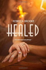 Healed (Forgiven) (Volume 3) - Rebecca Brooke