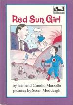 Red Sun Girl (Dial easy-to-read) - Jean Marzollo, Claudio Marzollo, Susan Meddaugh
