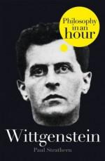 Wittgenstein: Philosophy in an Hour - Paul Strathern
