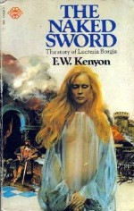 The Naked Sword - F.W. Kenyon