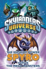 The Mask of Power: Spyro Versus the Mega Monsters #1 - Onk Beakman