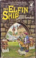 The Elfin Ship - James P. Blaylock